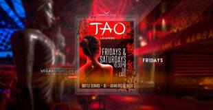TAO Friday Nights Las Vegas